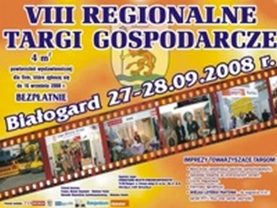 BIAŁOGARD 2008 -VIII REGIONALNE TARGI GOSPODARCZE