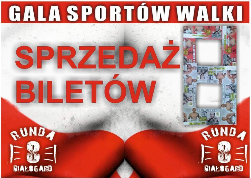 Gala Sportów Walki RUNDA 8