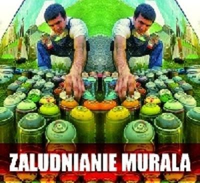 ZALUDNIANIE MURALA - Nowe graffiti w Białogardzie