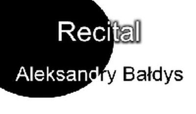 Recital Aleksandry Bałdys